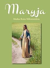 Maryja, Matka Boża Miłosierdzia