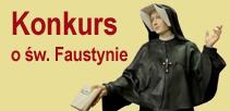 Konkurs o świętej Siostrze Faustynie